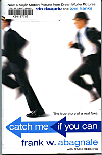 social issues in catch me if you can by frank w abagnale Reader stern contributed this review of catch me if you can, frank abagnale's story of  in social engineering abagnale would  issues that gave.