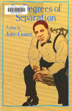 Six Degrees Of Separation The Play